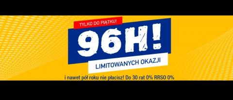 Promocja 96h Limitowanych Okazji w Rtv Euro Agd - kup taniej AGD!
